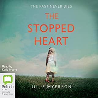 The Stopped Heart                   By:                                                                                                                                 Julie Myerson                               Narrated by:                                                                                                                                 Katie Moore                      Length: 15 hrs and 39 mins     34 ratings     Overall 4.0