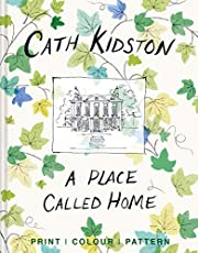 A Place Called Home: Print, Colour, Pattern