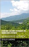 REMEDIOS CASEROS EXTRAIDOS DEL MANUSCRITO VOYNICH: MANUSCRITO VOYNICH