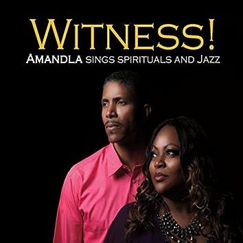Witness: Amandla Sings Spirituals and Jazz