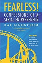 """FEARLESS! Confessions of a Serial Entrepreneur: Wild Rides with the man who created the infomercial industry, """"the world's..."""