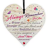 Always Remember Loved More Than You Know –