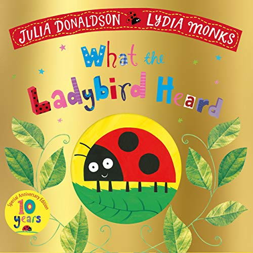 What the Ladybird Heard 10th Anniversary Edition PDF Books