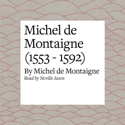 Michel de Montaigne (1553 - 1592) cover art