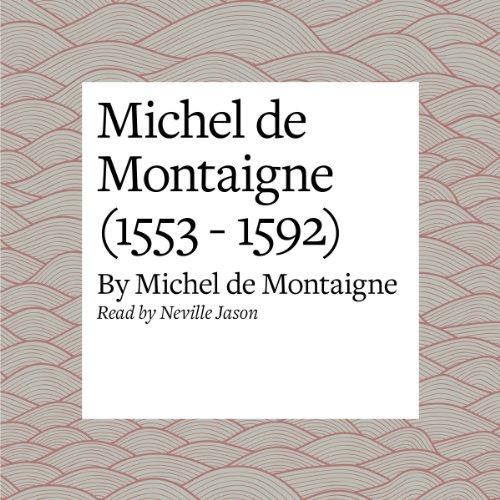 Michel de Montaigne (1553 - 1592)  By  cover art