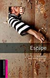 Escape (Oxford Bookworms; Starter)