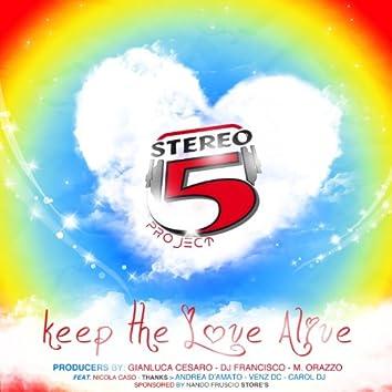 Keep the Love Alive (feat. Nicola Caso)