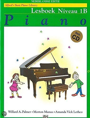 Alfred's Basic Piano Library: Lesboek Niveau 1B (Dutch Edition). Für Klavier
