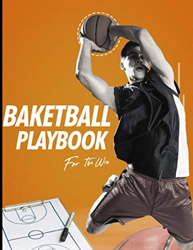 Basketball Playbook: 8.5x11in 21.59x27.94cm 120 pages Ultimate Playbook For Basketball Tactics And Plays, Coach Clipboard, Coach Board, Blank ... to Draw Game Plays, Drills, and Scouting