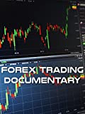 Forex Trading Documentary [OV]