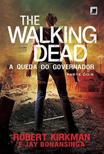 The Walking Dead: A queda do Governador - Parte Dois (Vol. 4)