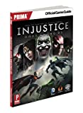 Injustice - Gods Among Us: Prima Official Game Guide - Prima Games - 16/04/2013