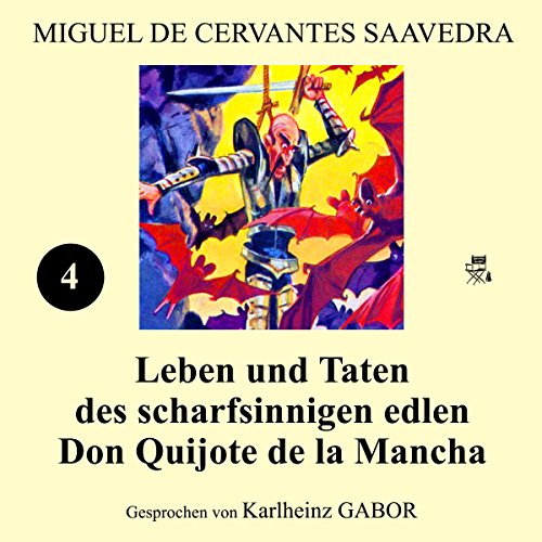 Leben und Taten des scharfsinnigen edlen Don Quijote de la Mancha: Buch 4                   By:                                                                                                                                 Miguel de Cervantes Saavedra                               Narrated by:                                                                                                                                 Karlheinz Gabor                      Length: 4 hrs and 53 mins     Not rated yet     Overall 0.0