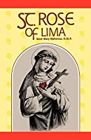 Saint Rose of Lima (Cross and Crown Series of Spirituality)