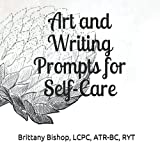 Art and Writing Prompts for Self-Care