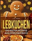 Lebkuchen: Die besten Rezepte aus Omas Backbuch (Taschenbuch)