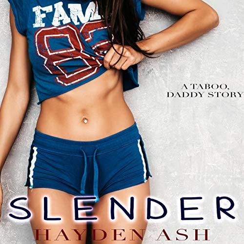 Slender (A Taboo, Daddy Story) cover art