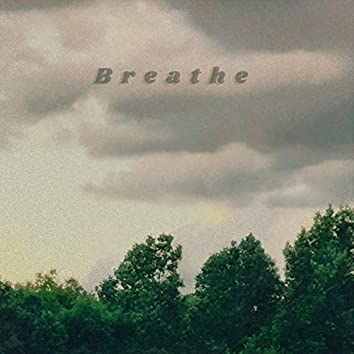 Breathe (feat. Dirty Chad)