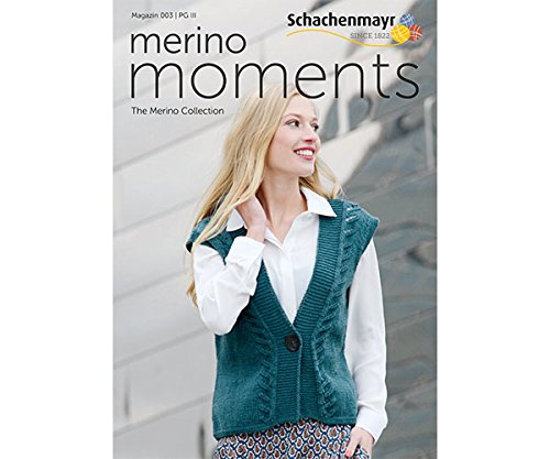 Magazin 003 - Merino Moments - The Merino Collektion- Merino Extrafine Silky Soft 120 - Deutsche Ausgabe