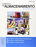 Logística De Almacenamiento. CFGS de José Escu (16 may 2014) Tapa blanda