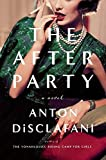 The After Party: A Novel (Hardcover)