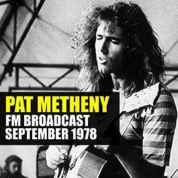 Pat Metheny FM Broadcast September 1978
