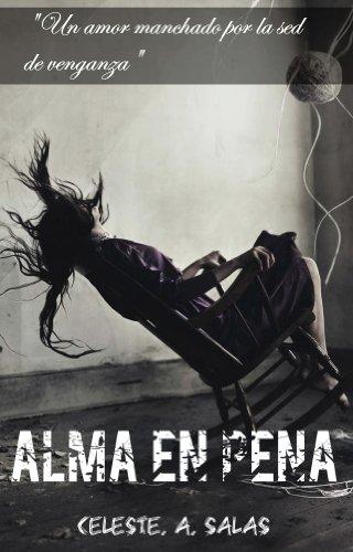 Alma en pena (Spanish Edition)