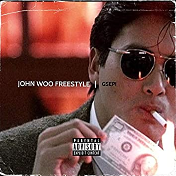 John Woo Freestyle