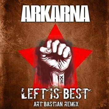 Left Is Best (Art Bastian Remix)