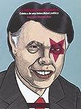La Movida Modernosa, Crónica de una Imbecilidad Política, Colección Narrativas del Desorden