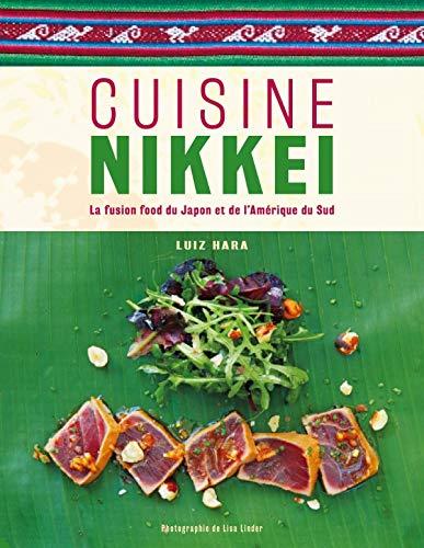 Cuisine nikkei : La fusion food du Japon...