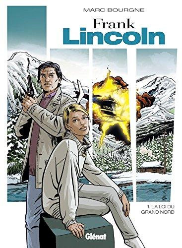 Frank Lincoln - Tome 01 - Nouvelle édition
