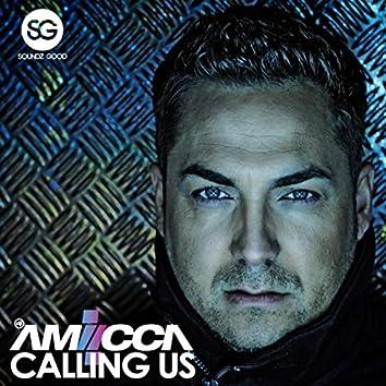 Calling Us