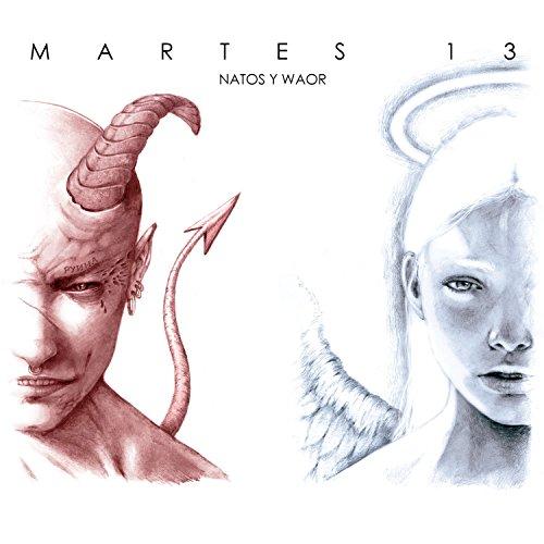 Martes 13 [Explicit]
