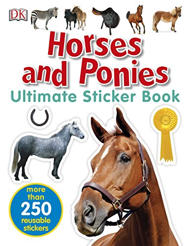 Horses and Ponies Ultimate Sticker Book (Ultimate Sticker Books)