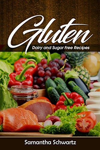 Gluten, Dairy and Sugar Free Recipes