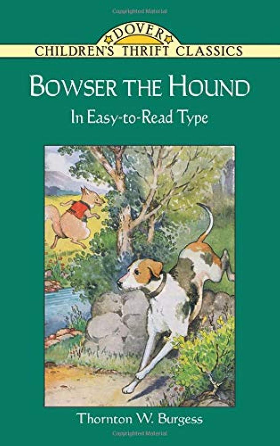 Bowser the Hound (Dover Children's Thrift Classics)