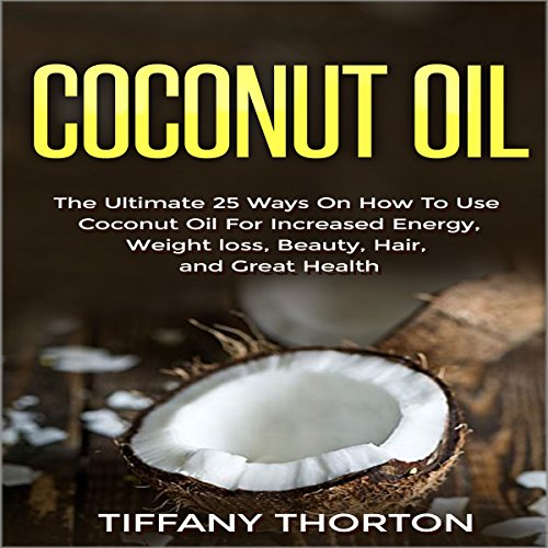 Coconut Oil audiobook cover art