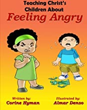 Teaching Christ's Children About Feeling Angry