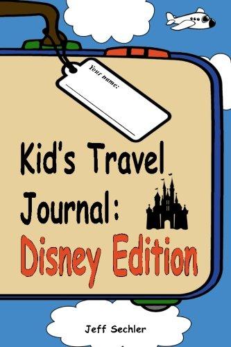 Kid's Travel Journal - Disney Edition