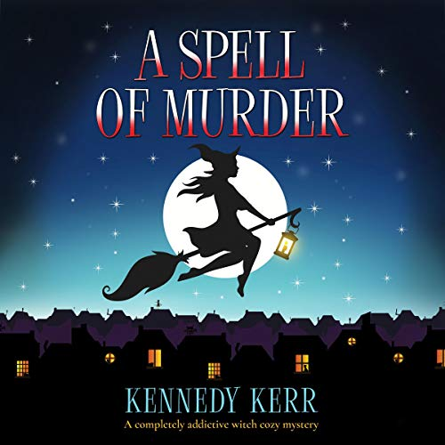 A Spell of Murder (A Completely Addictive Witch Cozy Mystery) Titelbild