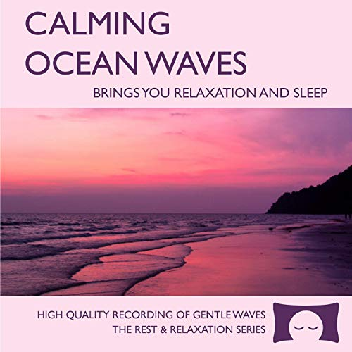 Calming Ocean Waves - Nature Sounds CD for Relaxation, Meditation and Sleep - Nature