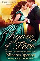 A Figure of Love (The Academy of Love)
