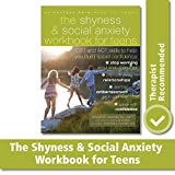 The Shyness and Social Anxiety Workbook for Teens: CBT and ACT skills to Help You Build Social Confidence (An Instant Help Book for Teens) - Jennifer Shannon