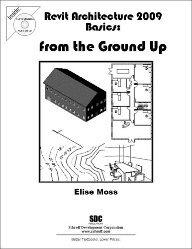 Revit Architecture 2009 Basics: From the Ground Up
