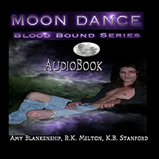 Moon Dance     Blood Bound, Book 1              By:                                                                                                                                 R. K. Melton,                                                                                        Amy Blankenship                               Narrated by:                                                                                                                                 K. B. Stanford                      Length: 7 hrs and 7 mins     122 ratings     Overall 3.5