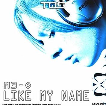 Like My Name