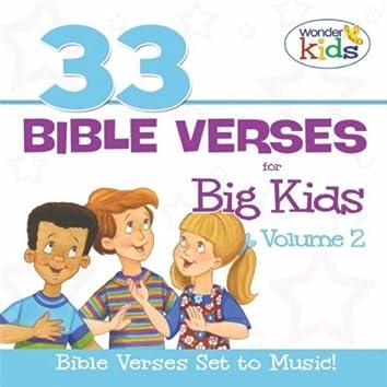 33 Bible Verses for Big Kids, Volume 2
