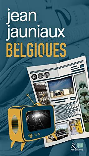 Belgiques: Nouvelles (KER BELGIQUE)