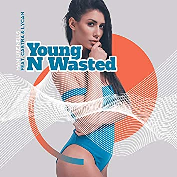 Young N Wasted